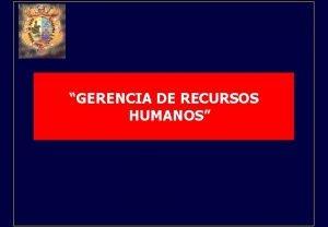 GERENCIA DE RECURSOS HUMANOS CUARTA SESION CAPACITACIN DE