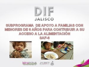 SUBPROGRAMA DE APOYO A FAMILIAS CON MENORES DE