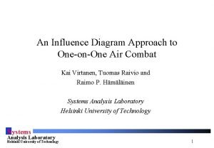 An Influence Diagram Approach to OneonOne Air Combat