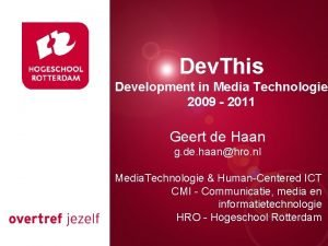 Dev This Development in Media Technologie 2009 2011