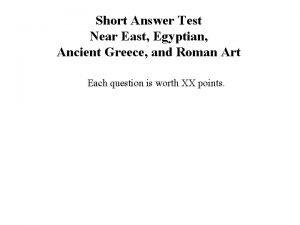 Short Answer Test Near East Egyptian Ancient Greece
