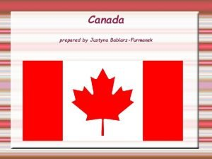 Canada prepared by Justyna BabiarzFurmanek Tytu Coat of