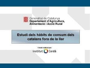 Estudi dels hbits de consum dels catalans fora