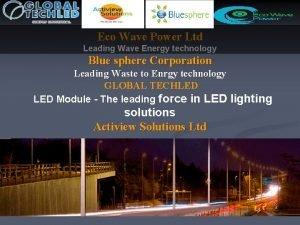 Eco Wave Power Ltd Leading Wave Energy technology
