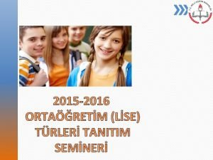 2015 2016 ORTARETM LSE TRLER TANITIM SEMNER Temel