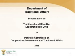Department of Traditional Affairs Presentation on Traditional and