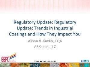 Regulatory Update Trends in Industrial Coatings and How