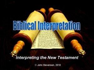 Interpreting the New Testament John Stevenson 2010 Paul