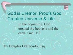 God is Creator Proofs God Created Universe Life