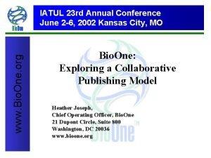 Bio One www Bio One org IATUL 23