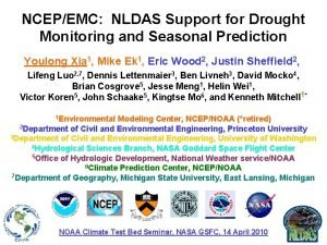 NCEPEMC NLDAS Support for Drought Monitoring and Seasonal