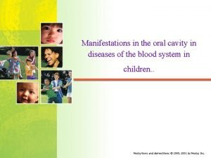 Manifestations in the oral cavity in diseases of