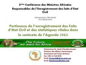 3me Confrence des Ministres Africains Responsables de lEnregistrement