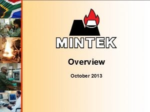 Overview October 2013 Mintek situated in Randburg on