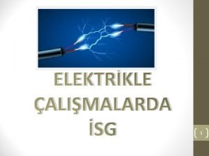 ELEKTRKLE ALIMALARDA SG 1 TANIMLAR Elektrik Enerjisi Elektrik