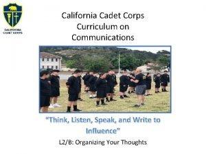 California Cadet Corps Curriculum on Communications Think Listen