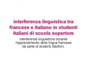 interferenza linguistica tra francese e italiano in studenti