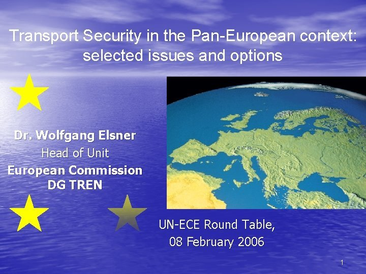 Transport Security in the PanEuropean context selected issues