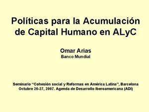Polticas para la Acumulacin de Capital Humano en