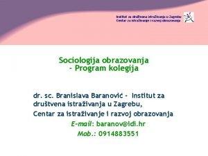 Institut za drutvena istraivanja u Zagrebu Centar za
