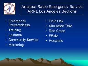 Amateur Radio Emergency Service ARRL Los Angeles Sections