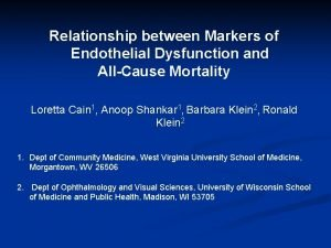 Relationship between Markers of Endothelial Dysfunction and AllCause