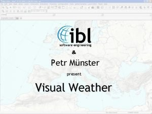 Petr Mnster present Visual Weather Introduction Visual Weather