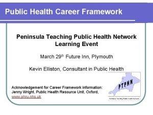 Public Health Career Framework Peninsula Teaching Public Health