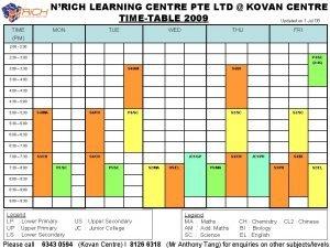 NRICH LEARNING CENTRE PTE LTD KOVAN CENTRE TIMETABLE