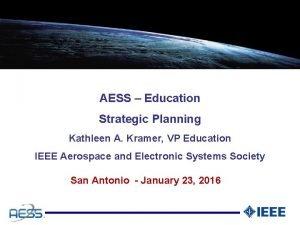 AESS Education Strategic Planning Kathleen A Kramer VP