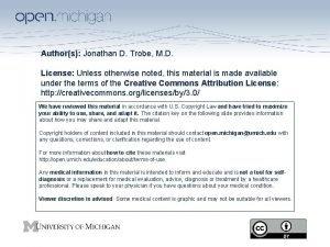 Authors Jonathan D Trobe M D License Unless