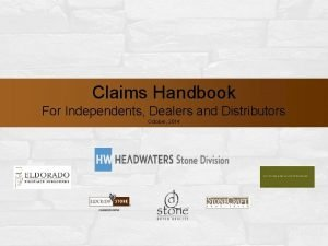 Claims Handbook For Independents Dealers and Distributors October