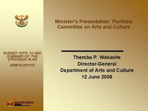 Ministers Presentation Portfolio Committee on Arts and Culture