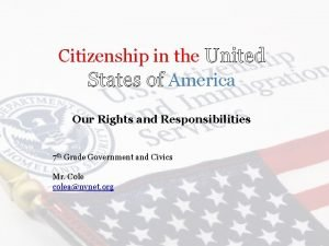 Citizenship in the United States of America Our