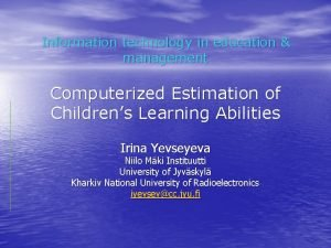 Information technology in education management Computerized Estimation of