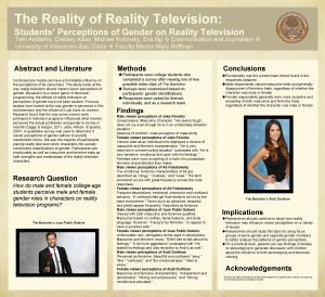 The Reality of Reality Television Students Perceptions of