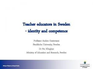 Teacher educators in Sweden identity and competence Professor