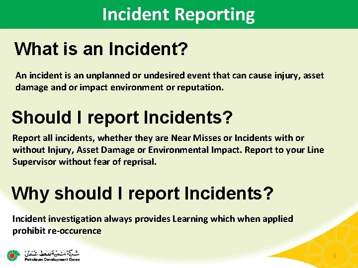 Incident Reporting What is an Incident An incident