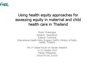 Using health equity approaches for assessing equity in