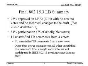November 2002 doc IEEE 802 15 02482 r