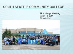 9102020 SOUTH SEATTLE COMMUNITY COLLEGE All College Meeting