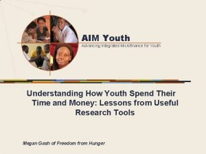 AIM Youth Advancing Integrated Microfinance for Youth Understanding
