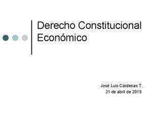 Derecho Constitucional Econmico Jos Luis Crdenas T 21