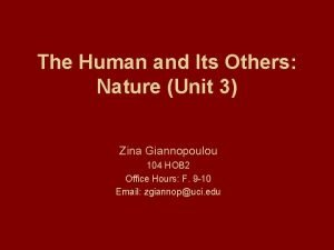 The Human and Its Others Nature Unit 3