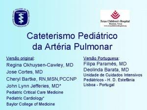 Cateterismo Peditrico da Artria Pulmonar Verso original Verso
