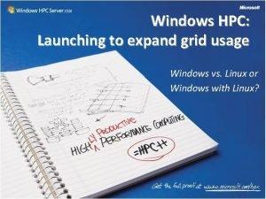 Windows HPC Launching to expand grid usage Windows