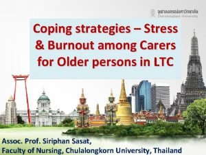 Coping strategies Stress Burnout among Carers for Older