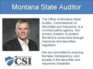 Montana State Auditor The Office of Montana State
