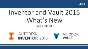 AGS AGS Inventor and Vault 2015 Whats New