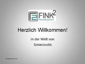 Herzlich Willkommen In der Welt von Sonacoustic Akustiksysteme